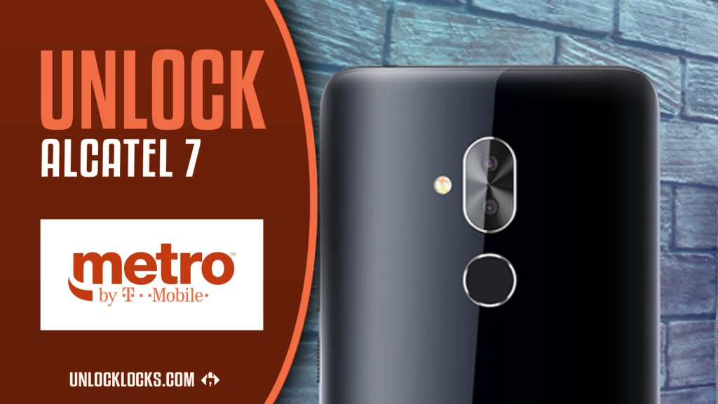 How To Unlock Alcatel 7 (Metro by T-Mobile) by Unlock Code