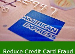 Reduce Credit Card Fraud in One Step