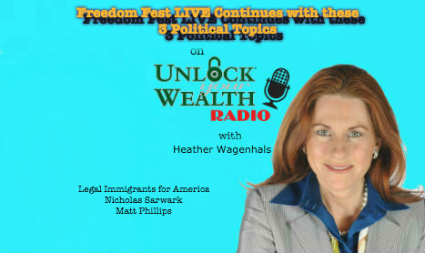 Immigration, Libertarians, Free Staters Descend Unlock Your Wealth Radio