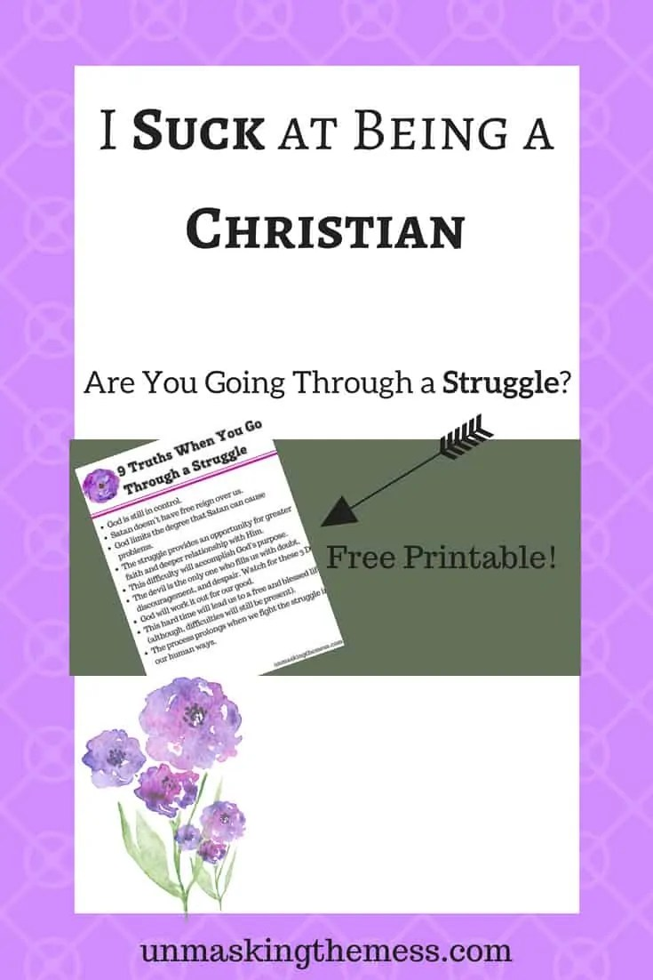 I Suck at Being a Christian. When struggles hit, it can cause havoc in my faith. Insomnia hit and was causing depression. How to find tips and truth from God and Bible verses to overcome any struggle. #struggle #pain #Christian #livingoutfaith #dontgiveup