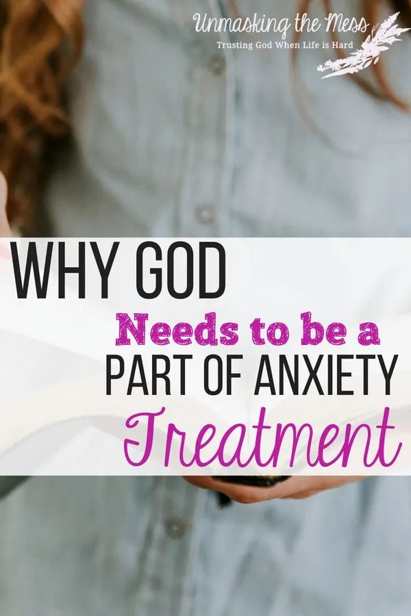 Why God Needs to be a Part of Anxiety Treatment. Part 2 of the FAQs about Anxiety. When we suffer from anxiety, we might be frustrated and overwhelmed with what to do for treatment. Treatment for anxiety should be multifaceted and include God because it affects so many areas of our being and life. #anxiety #anxietytreatment #anxietyrelief #overcominganxiety
