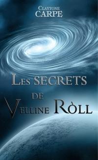 Les Secrets de Velline Ròll