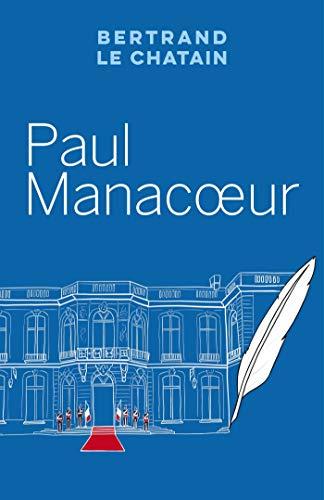Chronique du roman : PAUL MANACOEUR
