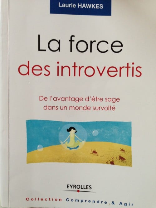 Laurie Hawkes - La force des introvertis