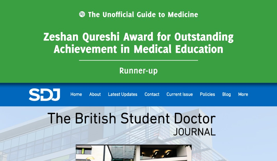 Zeshan Qureshi Award for Outstanding Achievement in Medical Education Runners-up: James Kilgour and Shivali Fulchand