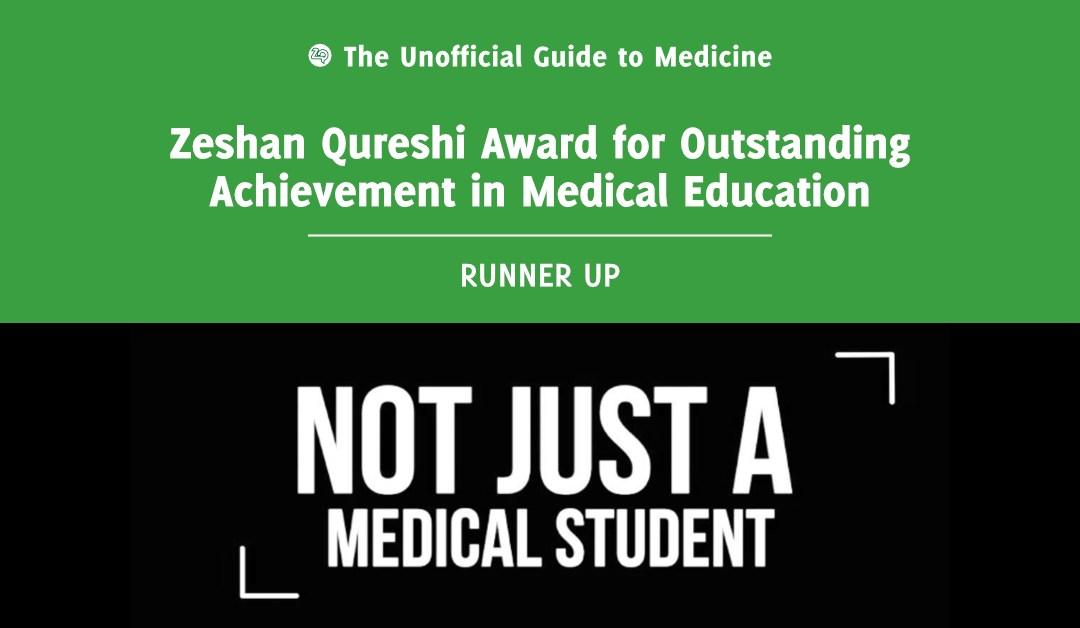 Zeshan Qureshi Award for Outstanding Achievement in Medical Education Runner Up: Nadine Abbas