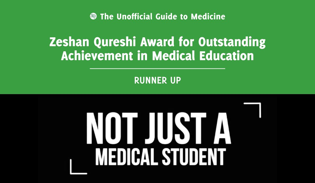 Zeshan Qureshi Award for Outstanding Achievement in Medical Education Runner Up: Nadine Abbas