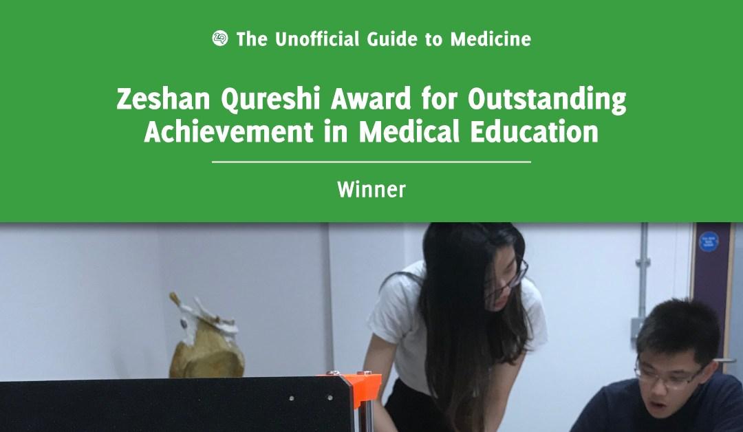 Zeshan Qureshi Award for Outstanding Achievement in Medical Education Winner: Christien Li Ka Hou
