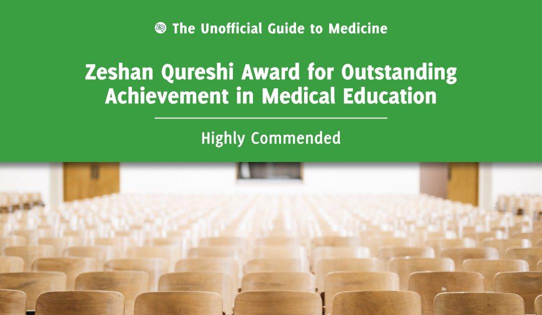 Zeshan Qureshi Award for Outstanding Achievement in Medical Education Highly Commended: Sagar Kulkarni