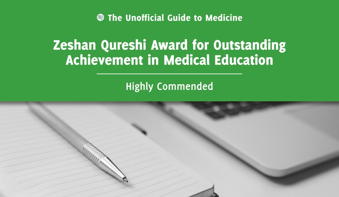 Zeshan Qureshi Award for Outstanding Achievement in Medical Education Highly Commended: Jack Whiting