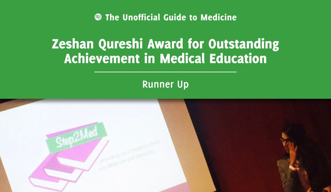Zeshan Qureshi Award for Outstanding Achievement in Medical Education Runner Up: Pooja Devani