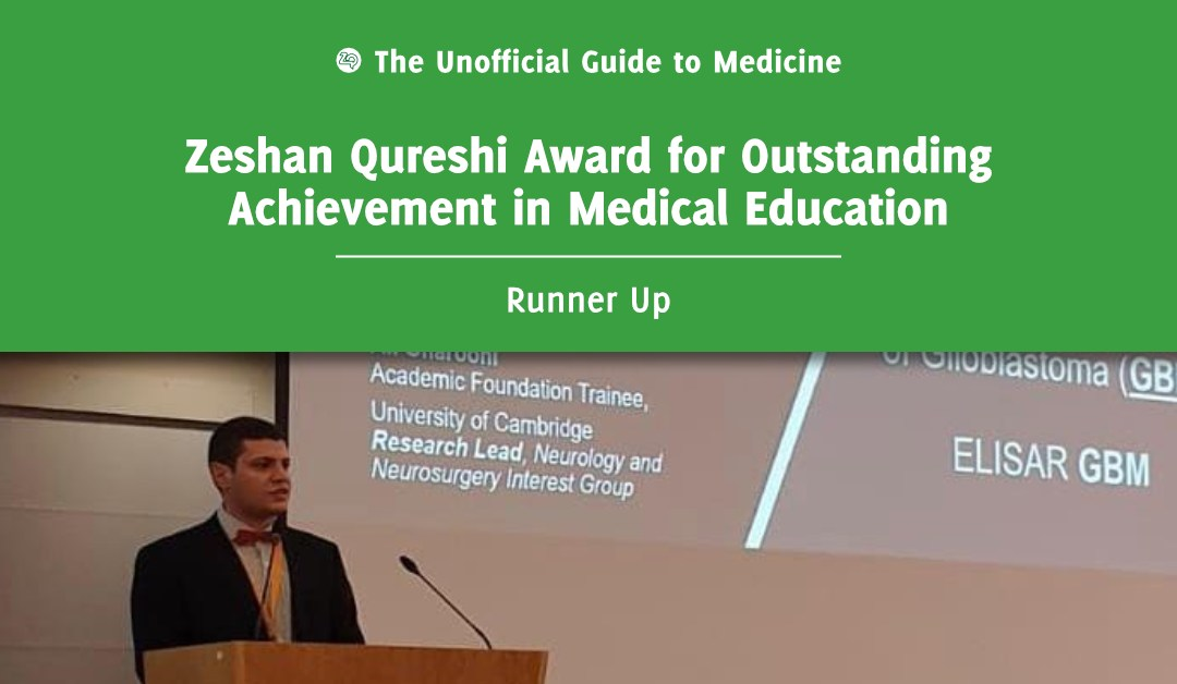 Zeshan Qureshi Award for Outstanding Achievement in Medical Education Runner Up: George Solomou