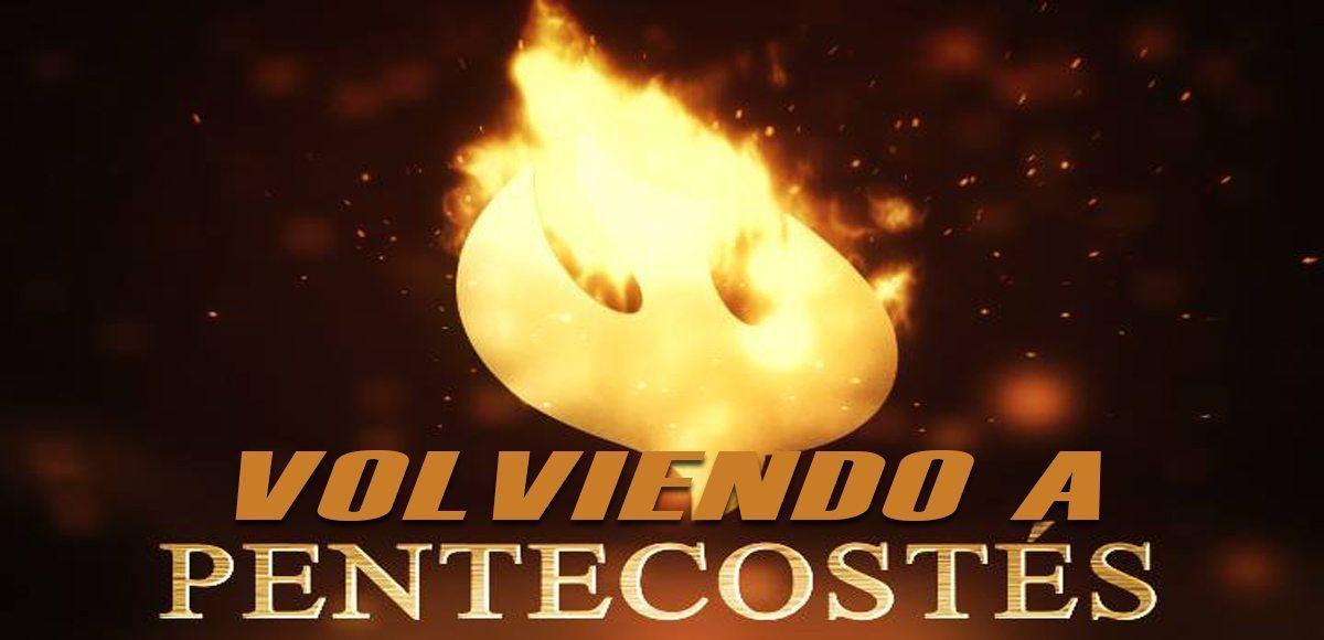 Volviendo a Pentecostes TV