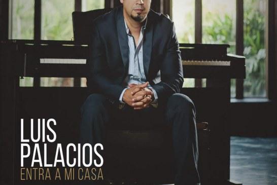 Luis Palacios nos trae su album «ENTRA A MI CASA»