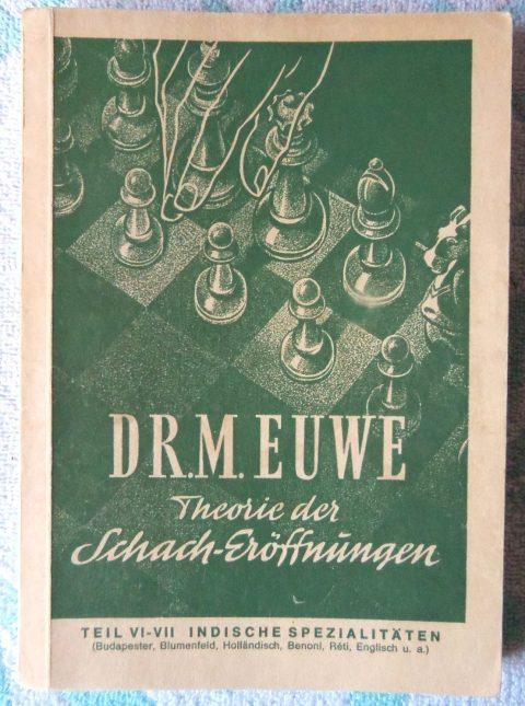 Dr-M-Euwe+Theorie-der-Schacheröffnungen-Teil-VI-VII-Indische-Spezialitäten