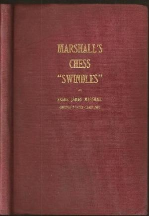 Marshall's Chess Swindles