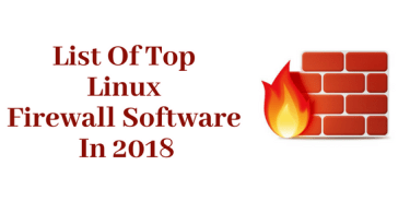 List Of Top 7 Best Linux Firewall Software In 2018