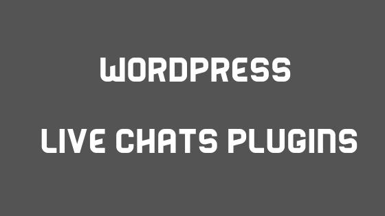WordPress Live Chats Plugins