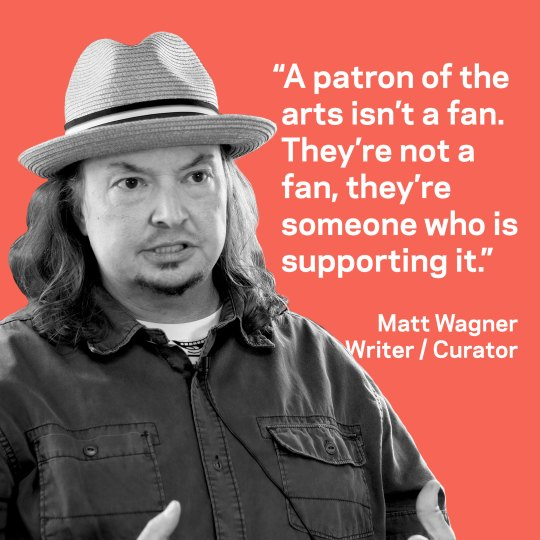 Matt Wagner Patron Quote