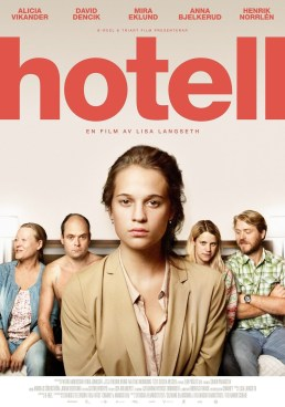 HOTELL (2013) – DIR. LISA LANGSETH (SUECIA) – DRAMA https://unpastiche.org/category/52peliculasdedirectoras/
