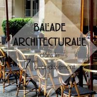 Balade architecturale dans le 7e arrondissement