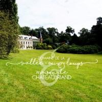Le Parc de la Vallée-aux-Loups & la Maison de Chateaubriand