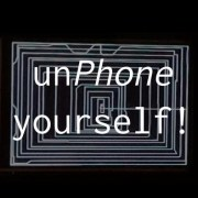 unPhone yourself!