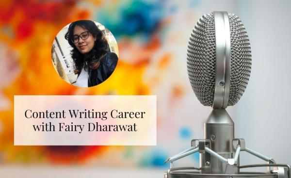 Content Writing Career with Fairy Dharawat