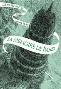 cvt_la-passe-miroir-tome-3-la-memoire-de-babel_3718