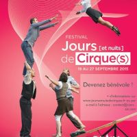 """Le Festival """"Jours [et nuits] de cirque(s)"""" (surprise inside)"""