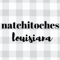 Natchitoches, Louisiana Travel Guide