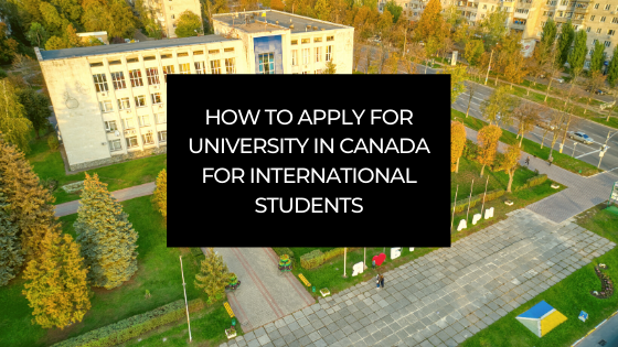 how-to-apply-for-university-in-canada-for-international-students