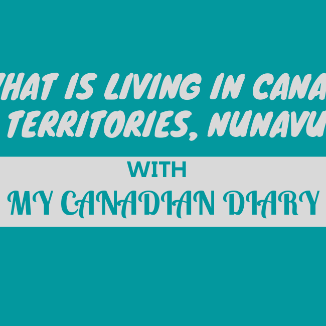 What Is Life Like In Canada's Territories, Nunavut