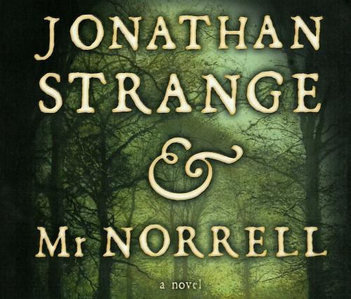 Image result for jonathan strange and mr norrell susanna clarke book