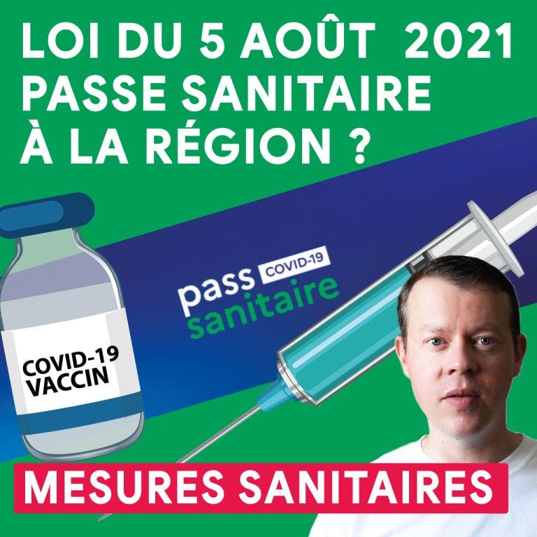 🎬 Tadaaaaaa 📹 Passe sanitaire obligatoire à la Région ? Vaccination ? ASA ? Télétravail ? On fait le point sur les mesures sanitaires applicables !