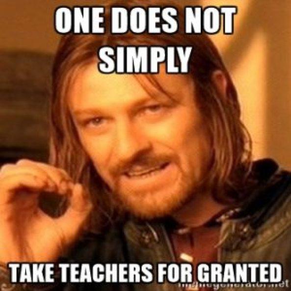 Teachers - take for granted