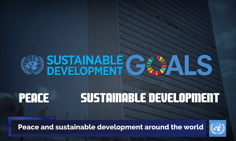 Sustainable Development Goals: Improve Life All Around The Globe