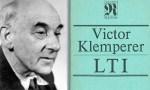 """Victor Klemperers """"LTI, die Sprache des Dritten Reiches"""" - wieder aktuell?"""
