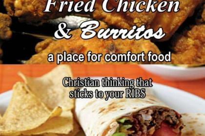Fried Chicken and Burritos – a place for comfort food