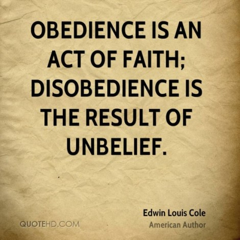 edwin-louis-cole-author-obedience-is-an-act-of-faith-disobedience-is