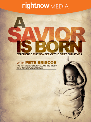 December 2019: A Savior is Born | Pete Briscoe