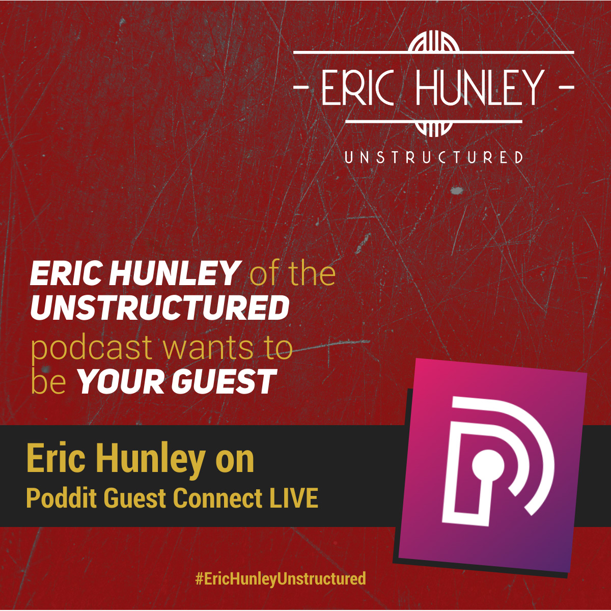Eric Hunley Podcast Appearance Interviews - Poddit Guest Connect LIVE Square Post