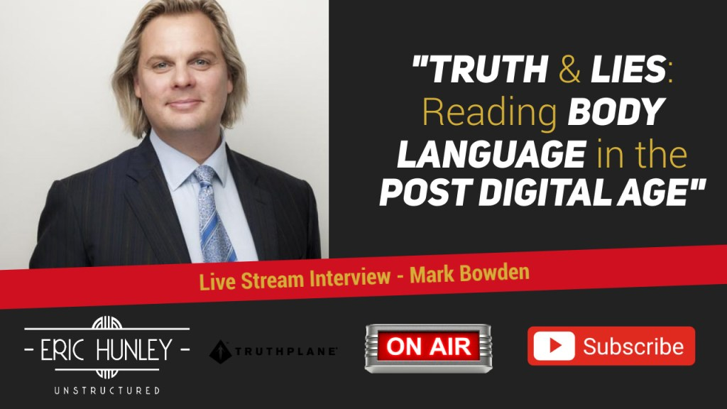 Eric Hunley Unstructured Live Stream Interviews - Mark Bowden YouTube Thumbnail