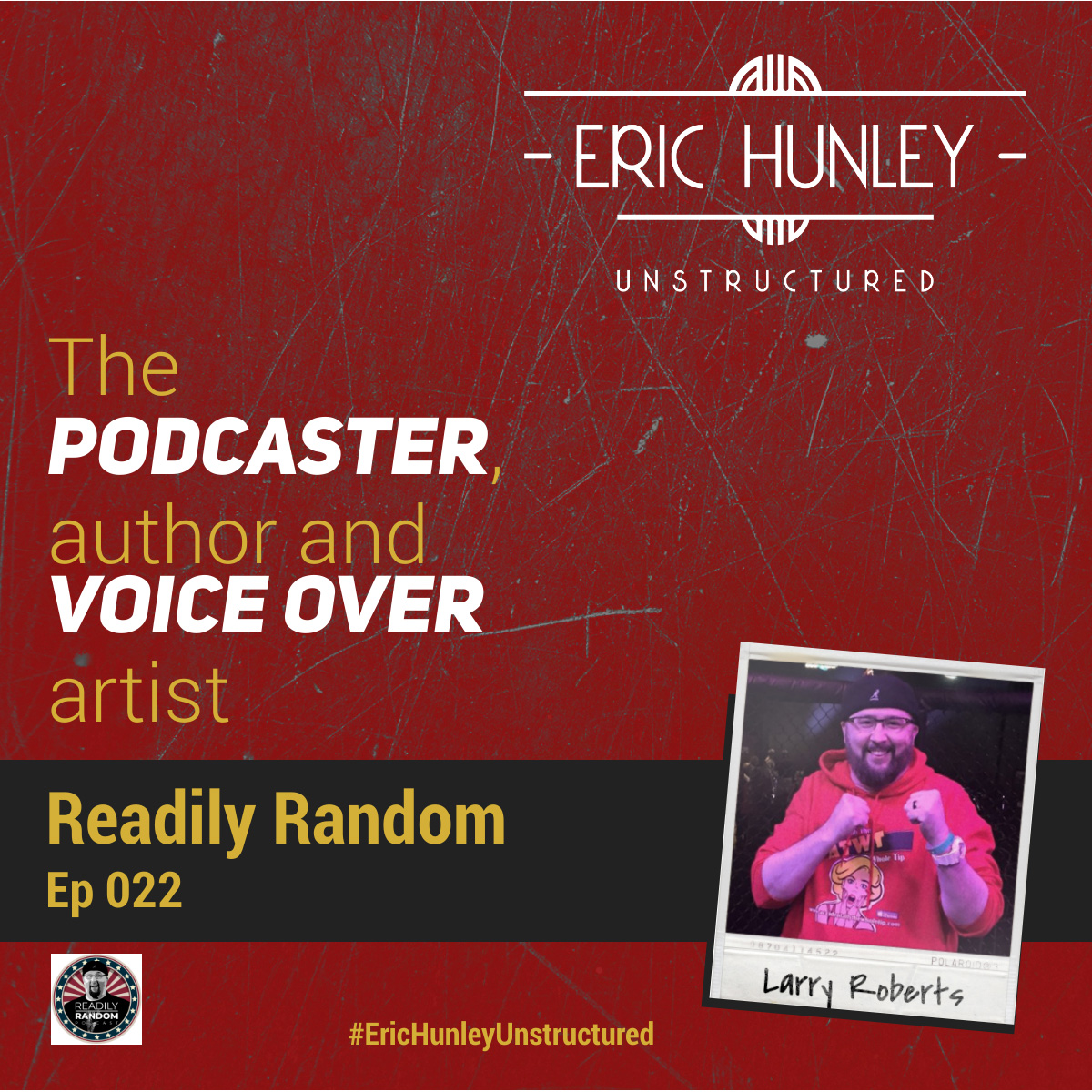 Eric Hunley Unstructured Podcast - 022 Larry Roberts Square Post