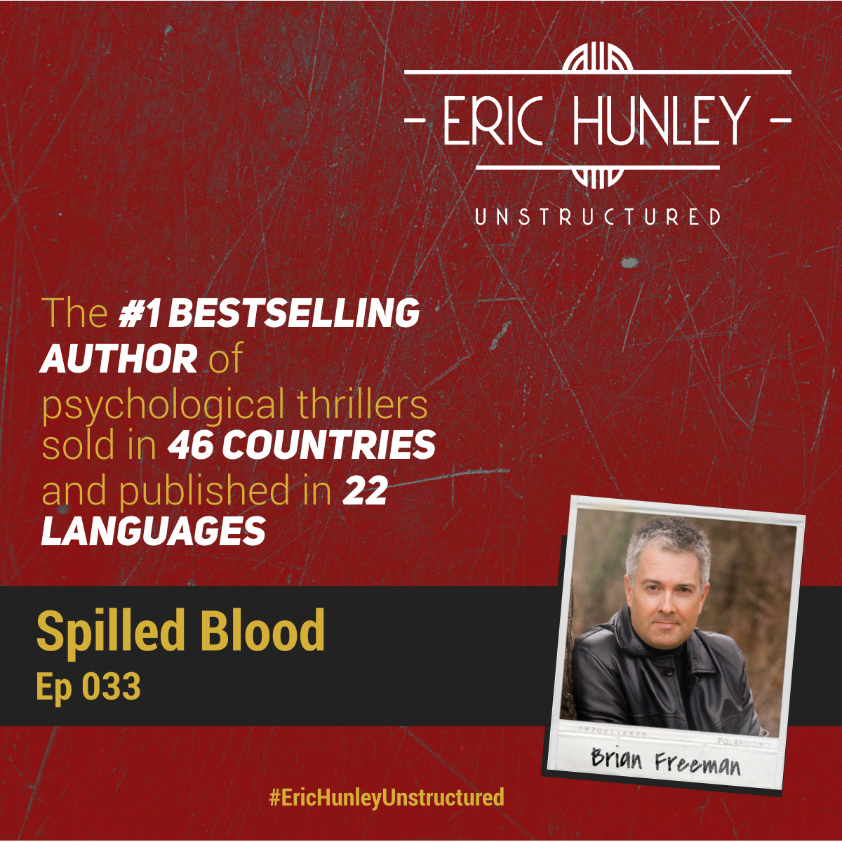 Eric Hunley Unstructured Podcast - 033 Brian Freeman Square Post