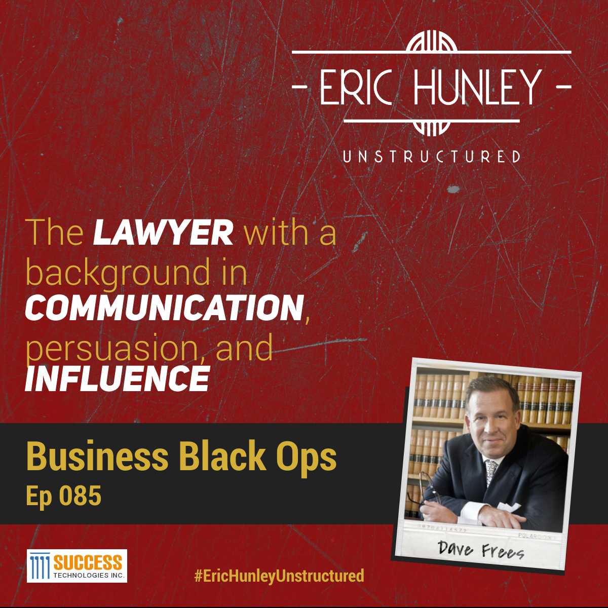 Eric Hunley Unstructured Podcast - 085 Dave Frees Square Post
