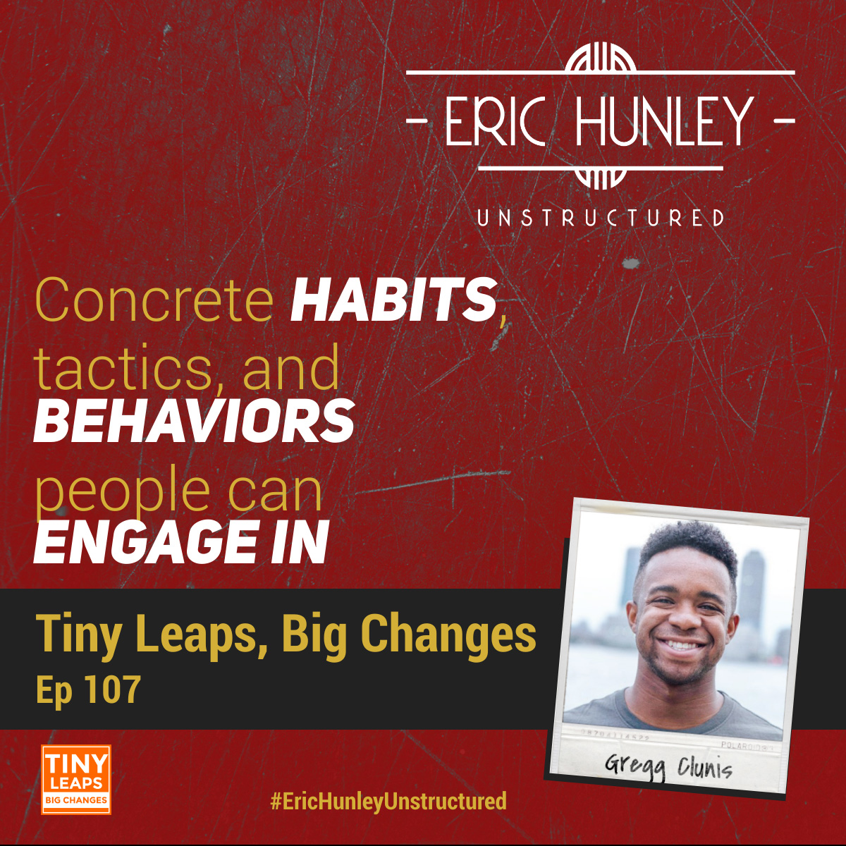 Eric Hunley Unstructured Podcast - 107 Gregg Clunis Square Post
