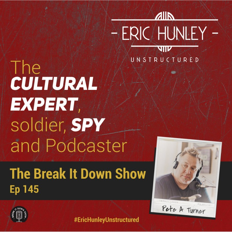 Eric Hunley Unstructured Podcast - 145 Pete A Turner Square Post