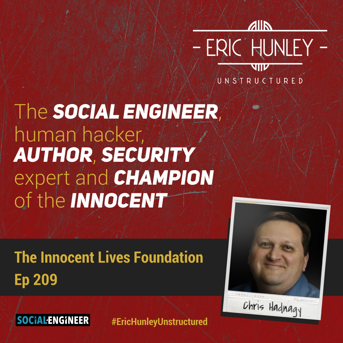 Eric Hunley Unstructured Podcast - 209 Chris Hadnagy Square Post