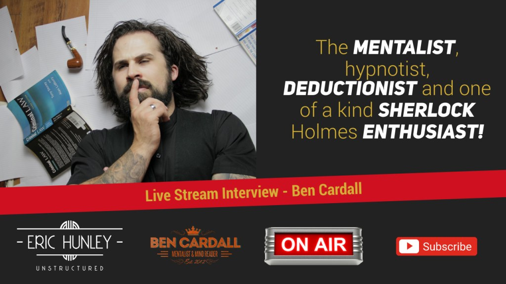 Eric Hunley Unstructured Live Stream Interviews - Ben Cardall YouTube Thumbnail